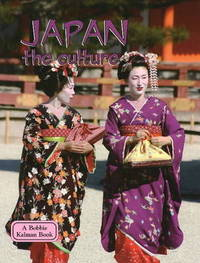 Japan, the Culture by Bobbie Kalman image