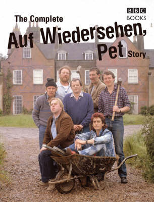 The Complete Auf Wiedersehen Pet Story by Dan Waddell image