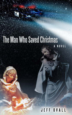 The Man Who Saved Christmas by Jeff Ovall image