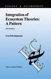 Integration of Ecosystem Theories: A Pattern by S.E. Jorgensen