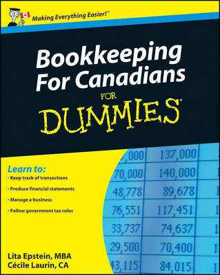 Bookkeeping for Canadians for Dummies by Lita Epstein, MBA (University of Phoenix)
