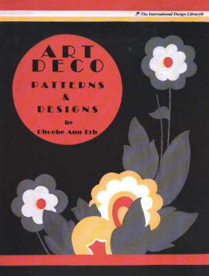 Art Deco Patterns & Designs by Phoebe Ann Erb