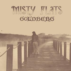 Misty Flats by Goldberg