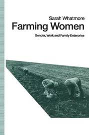 Farming Women by Sarah Whatmore