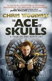 The Ace of Skulls by Chris Wooding image