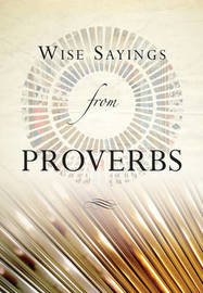 Wise Sayings from Proverbs by Olivia Warburton