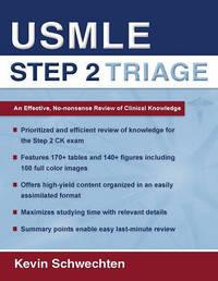 USMLE Step 2 Triage by Kevin Schwechten