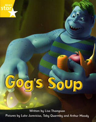 Fantastic Forest Yellow Level Fiction: Gog's Soup by Lisa Thompson image