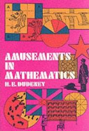 Amusements in Mathematics by H.E. Dudeney image