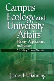Campus Ecology and University Affairs by James H. Banning