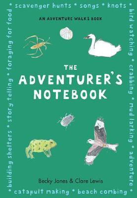 The Adventurer's Notebook by Becky Jones