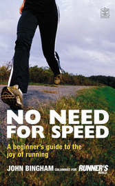 No Need for Speed by John Bingham image