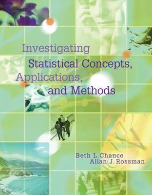 Investigating Statistical Concepts, Applications, and Methods by Rossman Chance image