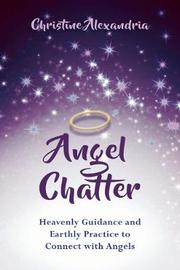 Angel Chatter by Christine Alexandria