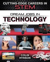Dream Jobs in Technology by Colin Hynson