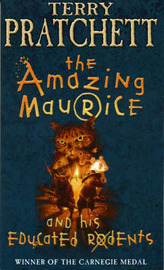 The Amazing Maurice and His Educated Rodents (Discworld) by Terry Pratchett