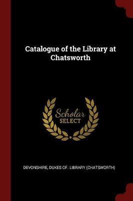 Catalogue of the Library at Chatsworth image