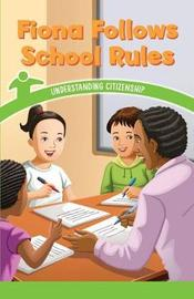 Fiona Follows School Rules by Dwayne Booker image