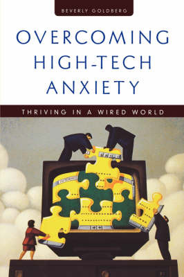 Overcoming High-Tech Anxiety by Beverly Goldberg image