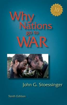 Why Nations Go to War by John G Stoessinger image
