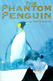 The Phantom Penguin by Dawn M. McIntyre image