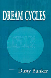 Dream Cycles by Dusty Bunker image