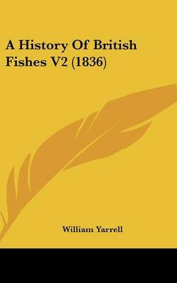 A History of British Fishes V2 (1836) by William Yarrell image