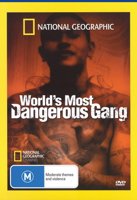 National Geographic - World's Most Dangerous Gang on DVD