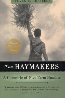 The Haymakers by Steven R. Hoffbeck