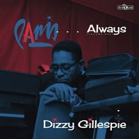 Paris Always (Volume One) (LP+CD) by Dizzy Gillespie
