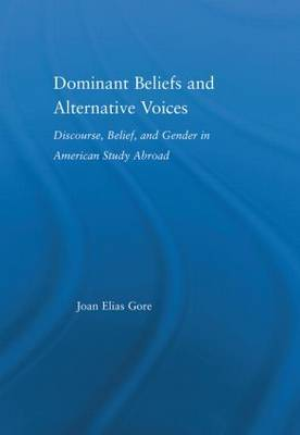 Dominant Beliefs and Alternative Voices by Joan Elias Gore image
