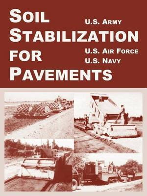 Soil Stabilization for Pavements by U.S. Army