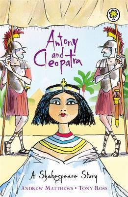 Shakespeare Stories: Antony And Cleopatra by Andrew Matthews image