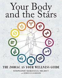 Your Body and the Stars by Stephanie Marango