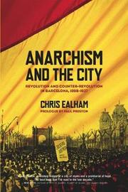 Anarchism And The City by Charles Ealham image