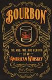 Bourbon by Fred Minnick