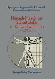 Mensch-Maschine-Schnittstelle in Echtzeitsystemen by Veith Risak