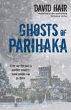 Ghosts of Parihaka by David Hair