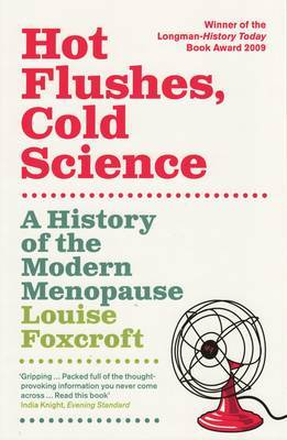 Hot Flushes Cold Science by Louise Foxcroft image