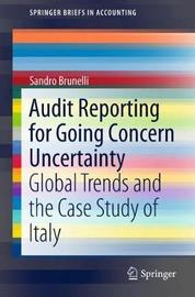 Audit Reporting for Going Concern Uncertainty by Sandro Brunelli