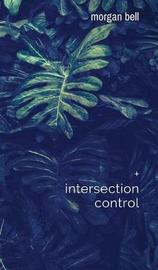 Intersection Control by Morgan Bell