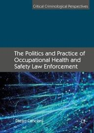 The Politics and Practice of Occupational Health and Safety Law Enforcement by Diego Canciani image