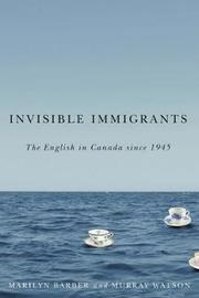 Invisible Immigrants by Marilyn Barber
