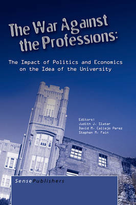The War Against the Professions by Judith J. Slater image