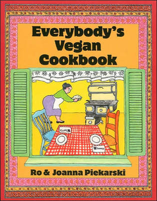 Everybody'S Vegan Cookbook by Joanna Piekarski