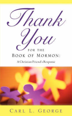 Thank You for the Book of Mormon by Carl L. George