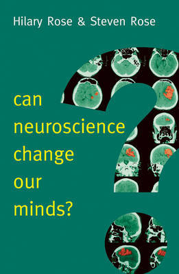 Can Neuroscience Change Our Minds? by Steven Rose image