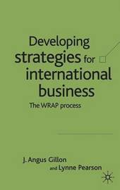 Developing Strategies for International Business by J. Angus Gillonn image