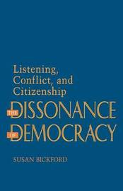 The Dissonance of Democracy by Susan Bickford image