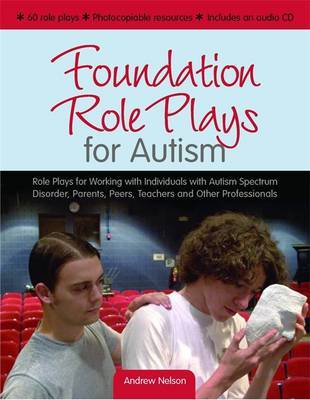 Foundation Role Plays for Autism by Andrew Nelson